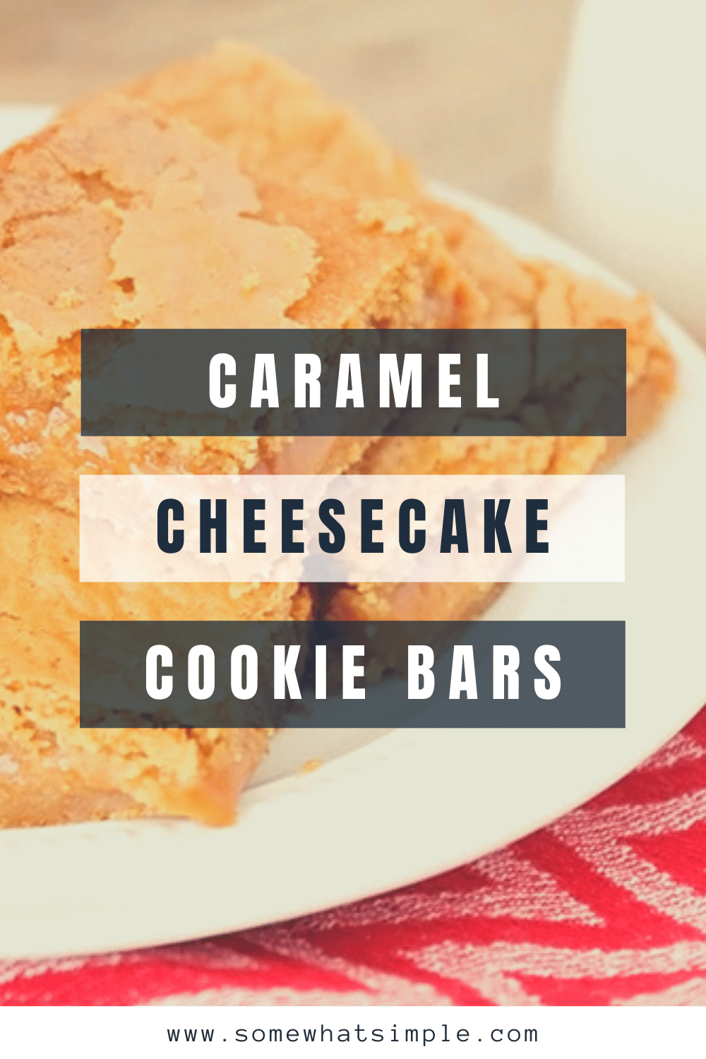 Caramel cheesecake cookie bars are a delicious salty & sweet dessert that's super easy to make! All of the delicious cheesecake flavors drizzled with caramel, all in an amazing cookie bar. This recipe is easy to make and is guaranteed to knock your socks off. via @somewhatsimple