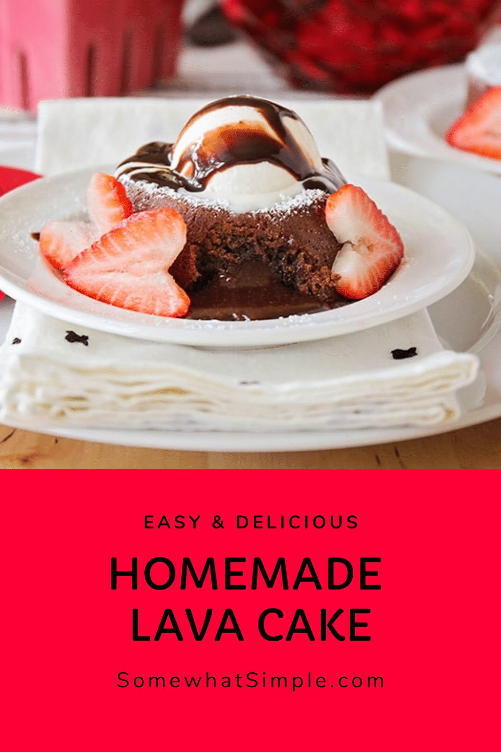 Simple, classy and totally delicious, this chocolate molten lava cake recipeis perfect for any special occasion, but easy enough for every day. Add in a few heart-shaped strawberries and this easy dessert recipe is perfect for an anniversary celebration or other romantic occasion. via @somewhatsimple