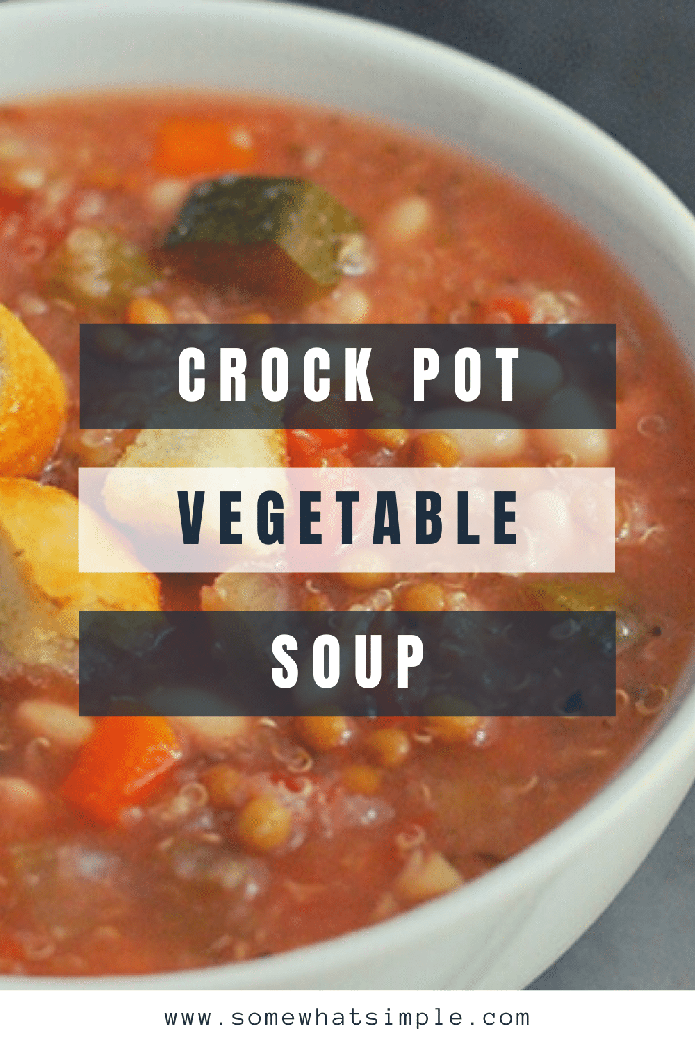 Crock pot vegetable soup is a hearty recipe that's incredibly easy to make. Loaded with your favorite vegetables, it's both healthy and delicious! Just place all of the ingredients in the slow cooker and you're all set. via @somewhatsimple