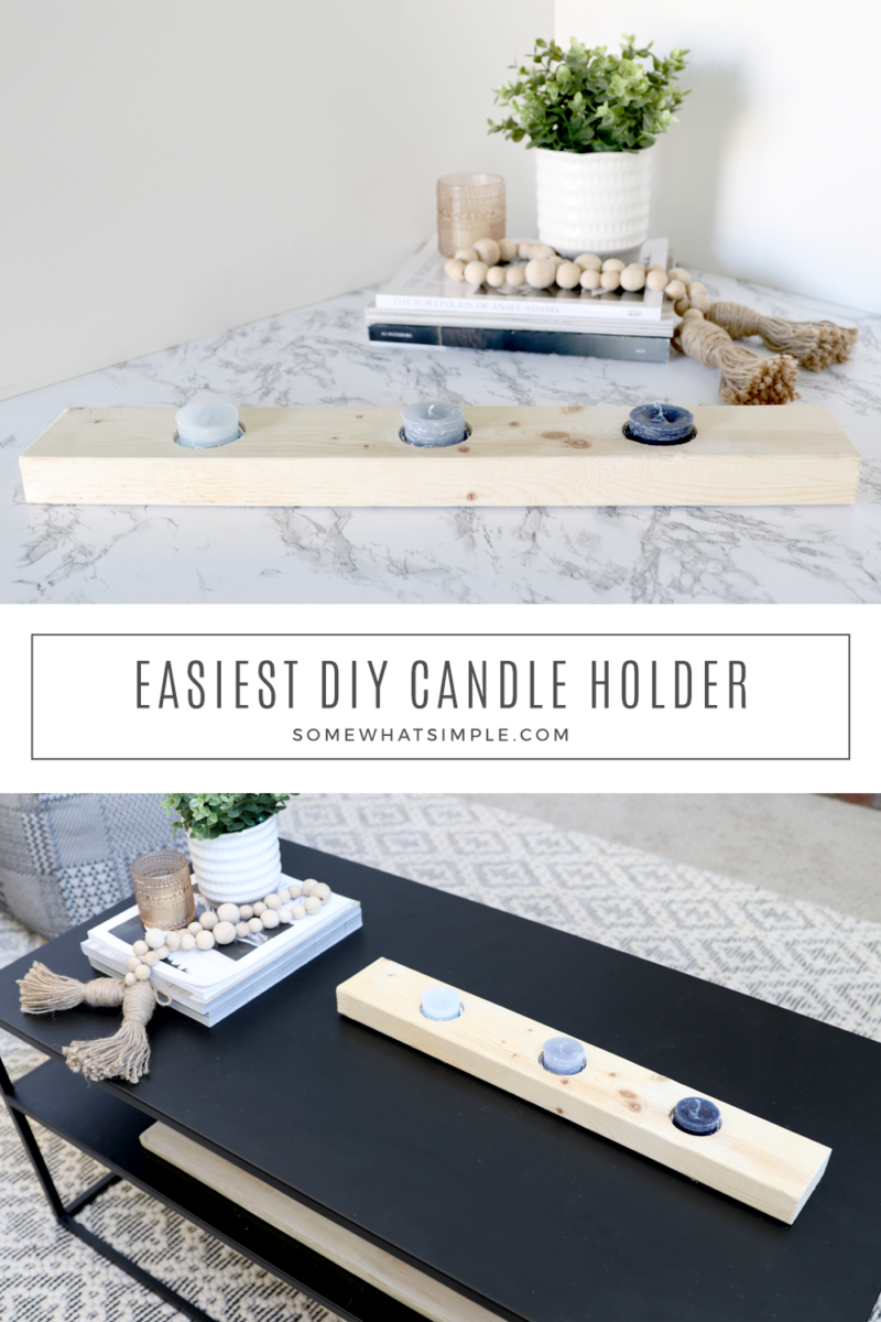 collage of images showing how to make a candle holder from a 2x4